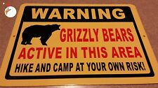 WARNING GRIZZLY BEARS Sign, traps, trapping, hunting, log cabin, bear, hiking,