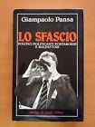 Lo sfascio - Giampaolo Pansa - Sperling & Kupfer 3225