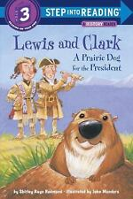 Lewis and Clark: A Prairie Dog for the President: By Redmond, Shirley Raye