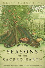 Book - Seasons of the Sacred Earth - Homestead Living, Close to Nature