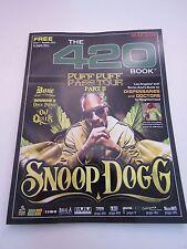 The 420 Book Dec 2016: Snoop Dogg, Marijuana Dispensaries,DJ Quik, Don Juan Show