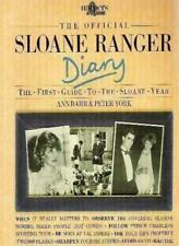 The Official Sloane Ranger Diary: The First Guide to the Sloane Year By Ann Bar