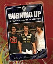 Burning Up: On Tour with the Jonas Brothers-Joe Jonas, Kevin Jonas, Nick Jonas