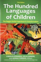 The Hundred Languages of Children The Reggio Emilia Experience in Transformatio