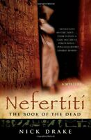 Nefertiti: The Book of the Dead (Rahotep Series) by Nick Drake