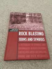 Agne Rustan ROCK BLASTING TERMS AND SYMBOLS hardback CRC Press 1998    Rock Blas