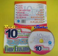CD COME ERAVAMO NUOVA CANZONE SICILIANA compilation 2009(C1)no lp mc dvd vhs