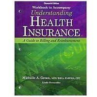 Understanding Health Insurance : A Guide to Billing and Reimbursement by...