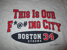 """DAVID ORTIZ No 34 RED SOX """"THIS IS OUT F*@#ING CITY"""" (LG) T-Shirt BOSTON STRONG"""