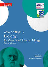 AQA GCSE Biology for Combined Science: Trilogy 9-1 Student Book (GCSE Science 9-