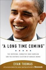 BOOK 2008 Campaign Barack Obama A LONG TIME COMING