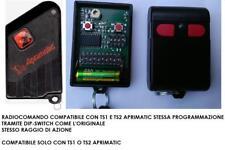 TELECOMANDO RADIOCOMANDO APRICANCELLO COMPATIBILE APRIMATIC TS1, TS2 306,00 MHZ