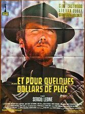Affiche ET POUR QUELQUES DOLLARS DE PLUS Sergio Leone CLINT EASTWOOD 120x160cm