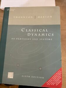 Classical Dynamics of Particles and Systems by Jerry B. Marion and Stephen T....
