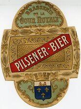 """""""PILSENER-BIER (BRASSERIE de la COUR ROYALE)"""" Etiquette-chromo originale fin1800"""