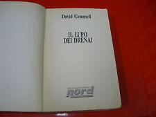 DAVID GEMMELL-IL LUPO DEI DRENAI-EDITRICE NORD-FANTACOLLANA-1994