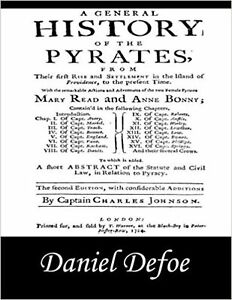 A General History of the Pyrates: Pirate Captains, Crews, ... Paperback Book New