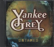 YANKEE GREY UNTAMED CD