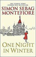 One Night en Hiver Simon Sebag Montefiore