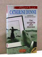 LA MOGLIE CHE DORME - C. Dunne [libro, SuperPocket]