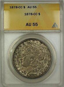 1878-CC Morgan Silver Dollar $1 Coin ANACS AU-55 Nice Original Toning