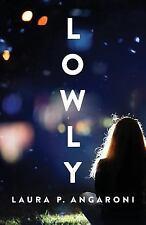 Lowly (Paperback or Softback)
