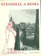 COLESANTI Massimo (a cura di), Stendhal a Roma