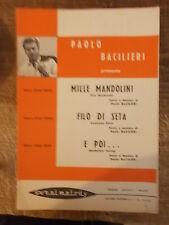 """SPARTITO BACILLIERI """"MILLE MANDOLINI"""" """"FILO DI SETA"""" """"E POI.."""""""