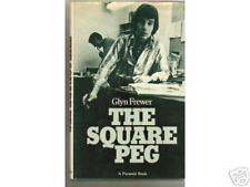 THE SQUARE PEG BY GLYN FREWER trying to fit in to new life