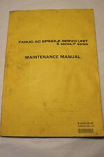 FANUC B-65015E/03 S SERIES/ P SERIES SPINDLE SERVO UNIT MAINTENANCE MANUAL