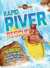 Rapid River Rescue: Be a hero! Create your own adventure to save the river from