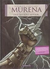 BD - Murena -  N°4 -  Ceux qui vont mourir... - E.O. - 2002 - TBE - Delaby