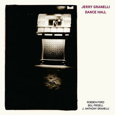 Jerry Granelli Ft. Robben Ford Bill Frisell - Dance Hall CD