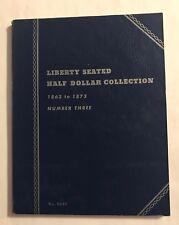 "VINTAGE ""NEW""  1863-1873 LIBERTY SEATED HALF DOLLAR  #3  OLD BLUE  #9037 FOLDER"