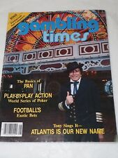 GAMBLING TIMES Tony SIngs it Atlantis is our new Name AUGUST 1984