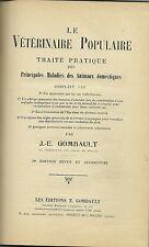 LE VETERINAIRE POPULAIRE - Traité Pratique des Principales Maladies des Animaux