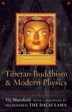 Tibetan Buddhism and Modern Physics: Toward a Union of Love and Knowledge by Ma