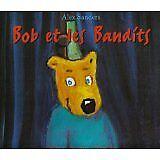 Alex Sanders - Bob et les bandits - 1997 - Broché