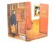 The Art Thief : A Novel by Noah Charney (2007, HC VG 1ST 'FLAT SIGNED'