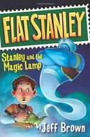 Stanley and the Magic Lamp (Flat Stanley) by Jeff Brown