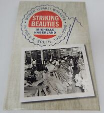 Striking Beauties: Women Apparel Workers in the U.S. South, 1930-2000 Signed