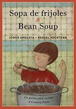 Sopa de frijoles/Bean Soup (English and Spanish Edition)