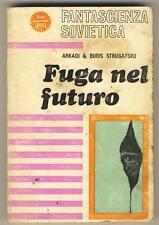 FANTASCIENZA SOVIETICA 1 ARKADJ E BORIS STRUGATSKIJ FUGA NEL FUTURO ED. FER 1966