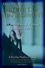 Mary Parker Follett Prophet of Management by
