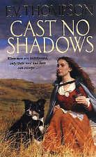 Cast No Shadows, Thompson, E. V., New Book