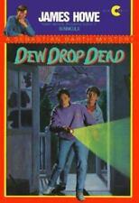Dew Drop Dead by James Howe (1991, Paperback, Reprint)