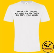 PEEP SHOW tshirt tee T-shirt PEOPLE LIKE COLDPLAY funny silly comedy Super Hans