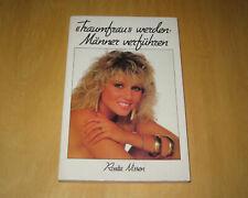 Rosita Nissen - »Traumfrau« werden - Männer verführen - 1987 - Sachbuch - Orion