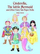 Cinderella, the Little Mermaid and Other Fairy Tale Paper Dolls by Yuko Green