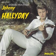 CD EP JOHNNY HALLYDAY  DOUCE VIOLENCE ** NOUS, QUAND ON S'EMBRASSE  **